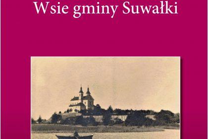 okładka książki Wsie Gminy Suwałki
